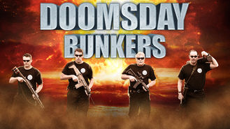 Is Doomsday Bunkers, Season 1 on Netflix?